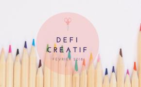 Défi Ma vie créative fevrier 2018